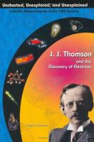 J. J. Thomson and the Discovery of Electrons