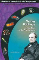 Charles Babbage and the Story of the First Computer
