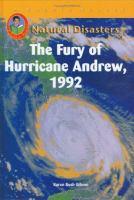 The Fury of Hurricane Andrew, 1992