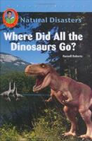 Where Did All the Dinosaurs Go?