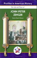 The Life and Times of John Peter Zenger