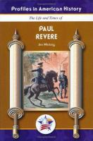The Life and Times of Paul Revere