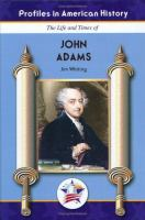 The Life and Times of John Adams