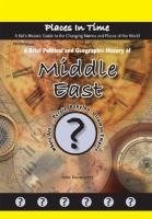 A Brief Political and Geographic History of the Middle East