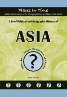 A Brief Political and Geographic History of Asia