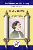 The Life and Times of Clara Barton