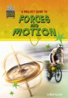 A Project Guide to Forces and Motion