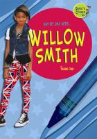 Day by Day With...Willow Smith