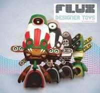 Flux Designer Toys