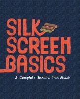 Silk Screen Basics