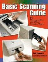 Basic Scanning Guide for Photographers and Other Creative Types