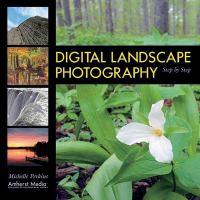 Digital Landscape Photography Step by Step