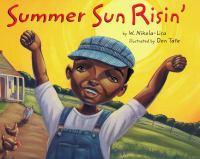 Summer Sun Risin'