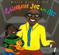 Rainbow Joe and Me
