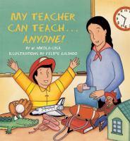 My Teacher Can Teach--anyone!