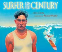 Surfer of the century : the life of Duke Kahanamoku