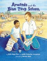 Armando and the Blue Tarp School