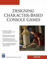 Designing Character-based Console Games