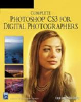Complete Photoshop CS3 for Digital Photographers