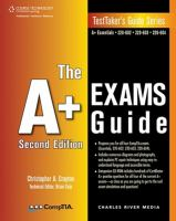 The A+ Exams Guide / Christopher A. Crayton