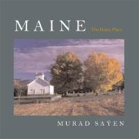 Maine, the Home Place
