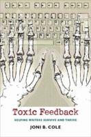 Toxic Feedback
