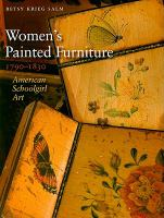 Women's Painted Furniture, 1790-1830