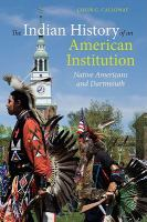 The Indian History of An American Institution