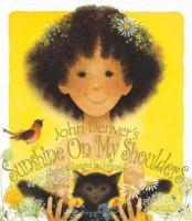 John Denver's Sunshine on My Shoulders