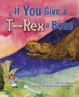 If You Give A T-rex A Bone