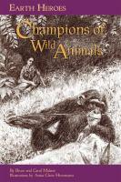 Champions of Wild Animals