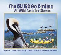 The Blues Go Birding at Wild America's Shores