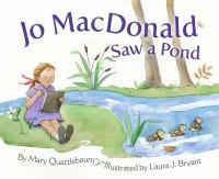 Jo MacDonald Saw A Pond