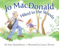 Jo Macdonald Hiked in the Woods