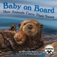 Baby on Board How Animals Carry Their Young
