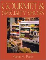 Gourmet & Specialty Shops