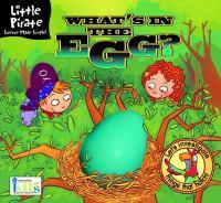 What's Inside the Egg?
