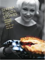 Serena, Food & Stories