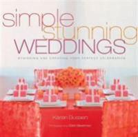Simple Stunning Weddings