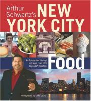 Arthur Schwartz's New York City Food