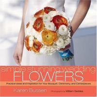 Simple Stunning Wedding Flowers