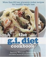 The G.i. Diet Cookbook