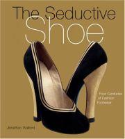 The Seductive Shoe