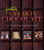Jacques Torres' A Year in Chocolate