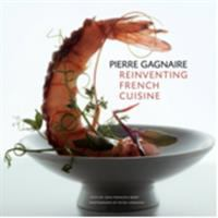 Pierre Gagnaire, Reinventing French Cuisine