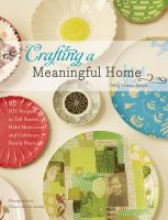 Crafting A Meaningful Home