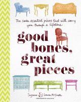 Good Bones, Great Pieces