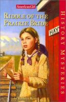 Riddle of the Prairie Bride/History Mysteries #12