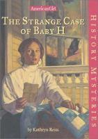 The Strange Case of Baby H