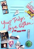 Yours Truly, Skye O'Shea